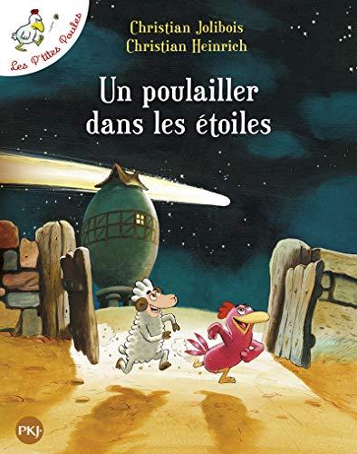 Les P'tites Poules - Un poulailler dans les étoiles...