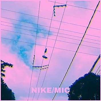 Nike / Mic