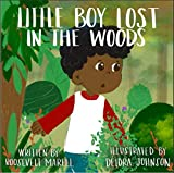 Little Boy Lost in the Woods (English Edition)