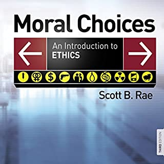 Moral Choices: Audio Lectures     An Introduction to Ethics              By:                                                                                                                                 Scott Rae                               Narrated by:                                                                                                                                 Scott Rae                      Length: 5 hrs and 35 mins     Not rated yet     Overall 0.0
