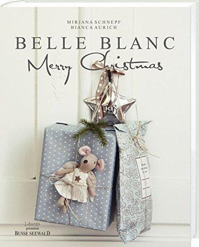 Belle Blanc Weihnachten im Shabby Chic Stil