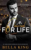 Claimed for Life: An Arranged Marriage Mafia Romance
