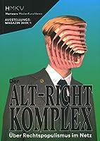 Alt–right Complex: The on Right-wing Populism Online (Hmkv Ausstellungsmagazin 2019)
