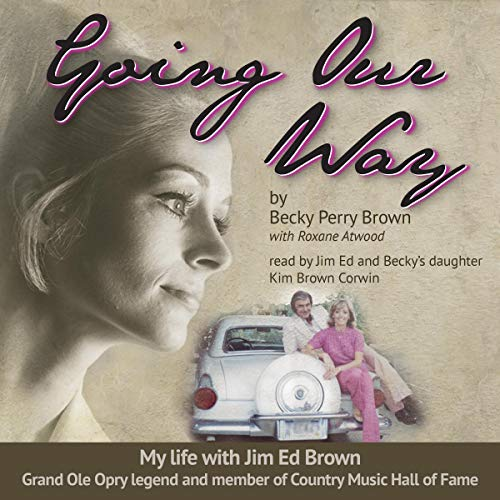 Going Our Way Audiobook By Becky Perry Brown cover art