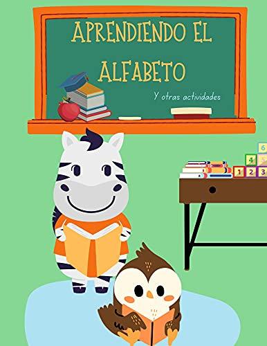 Aprendiendo el Alfabeto: Y otras actividades