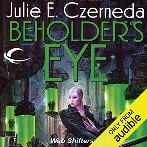 Beholder's Eye Audiobook By Julie E. Czerneda cover art