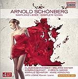 Arnold Schönberg - Sämtliche Lieder