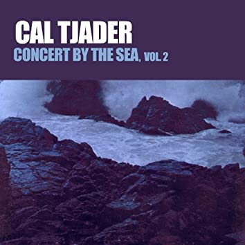 Concert by the Sea, Vol. 2