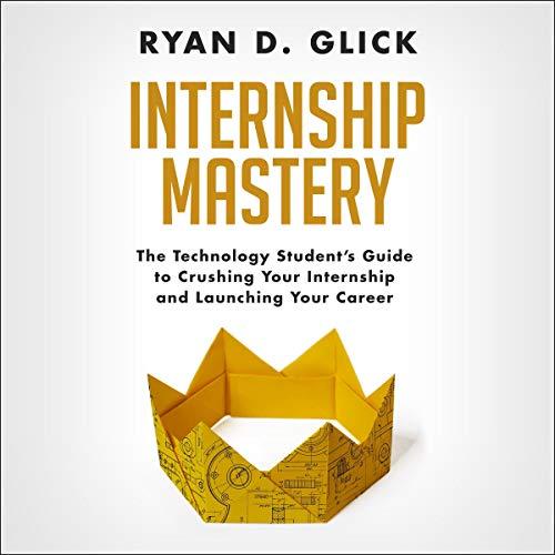 Internship Mastery audiobook cover art