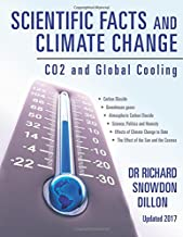 Scientific Facts and Climate Change: CO2 and Global Cooling - Updated 2017