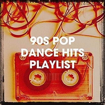 90s Pop Dance Hits Playlist