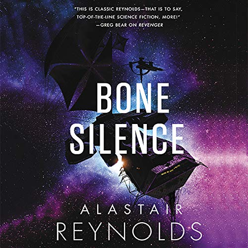 Bone Silence Audiobook By Alastair Reynolds cover art