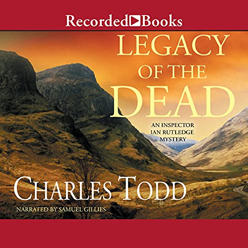 Legacy of the Dead Audiobook By Charles Todd cover art