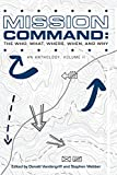 Mission Command II: The Who, What, Where, When and Why: An Anthology