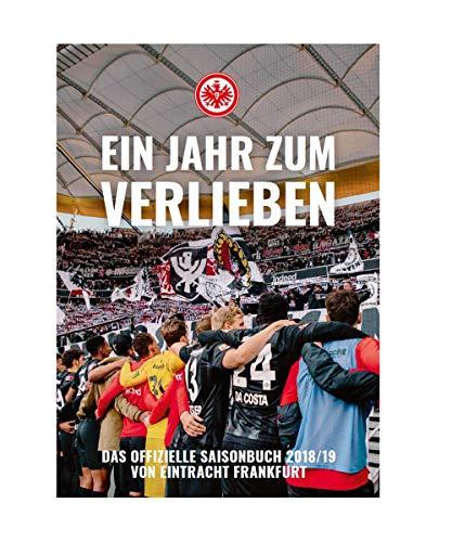 Eintracht Frankfurt Saisonbuch 2018/19 Jahrbuch, Buch, Chronik SGE - Plus Lesezeichen I Love Frankfurt