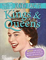 Kings & Queens (100 Facts Pocket Edition)
