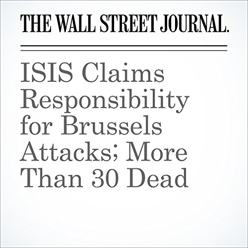 ISIS Claims Responsibility for Brussels Attacks; More Than 30 Dead cover art