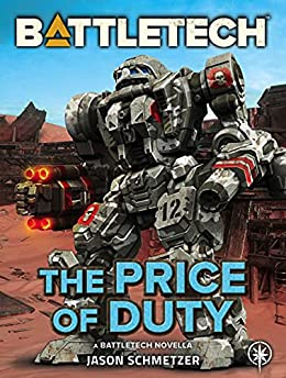 BattleTech: The Price of Duty (A BattleTech Novella) (English Edition) PDF EPUB Gratis descargar completo