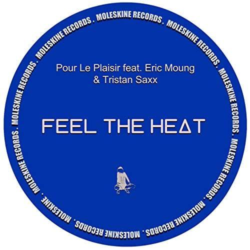 Pour Le Plaisir feat. Eric Moung & Tristan Saxx