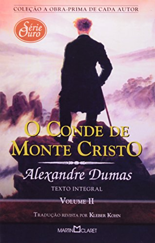 O Conde de Monte Cristo - Volume 2. Coleção a Obra-Prima de Cada Autor