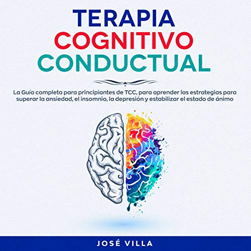 Terapia Cognitivo Conductual [Cognitive Behavioral Therapy] audiobook cover art