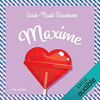 Maxime                   Written by:                                                                                                                                 Sarah-Maude Beauchesne                               Narrated by:                                                                                                                                 Catherine Brunet                      Length: 4 hrs and 13 mins     2 ratings     Overall 5.0