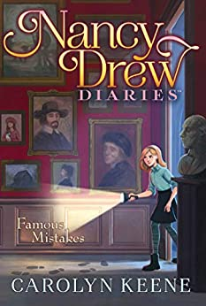 Famous Mistakes (Nancy Drew Diaries Book 17) by [Carolyn Keene]