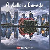 A Walk in Canada 2021 Wall Calendar: Official A Walk in Canada Calendar 2021, 18 Months