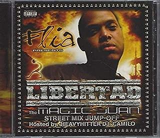 Flia Presents Libertad: The Magic Juan Mix