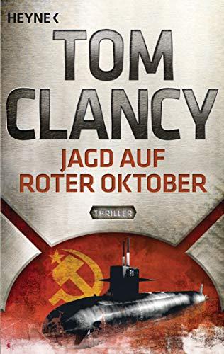 Jagd auf Roter Oktober: Thriller (JACK RYAN 4) (German Edition)