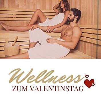 Wellness zum Valentinstag: Beruhigende Hintergrund Musik zum Massagen, Spa und Romantischer Urlaub für Zwei