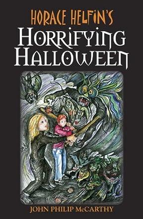 Horace Helfin's Horrifying Halloween
