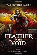 Feather in the Void (The Farsian Trilogy)