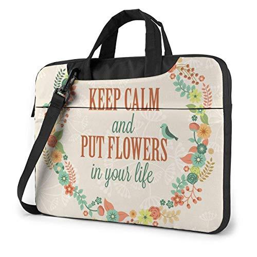 Keep Clam and Put Flowers in Your Life Estuche para computadora portátil de 14 Pulgadas Bolso de Mano para computadora Bolso Bandolera para Hombro