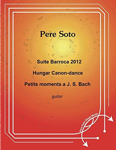 Suite Barroca 2012, Hungar Canon-Dance, Petits moments a J.S