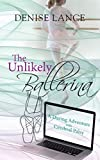 The Unlikely Ballerina: A Daring Adventure with Cerebral Palsy