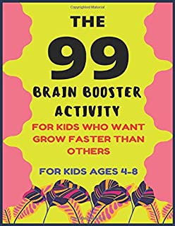 The 99 Brain Booster Activity: 99 OF FUN GAMES AND ACTIVITIES TO SUPPORT KINDERGARTEN SKILLS (My Workbooks)