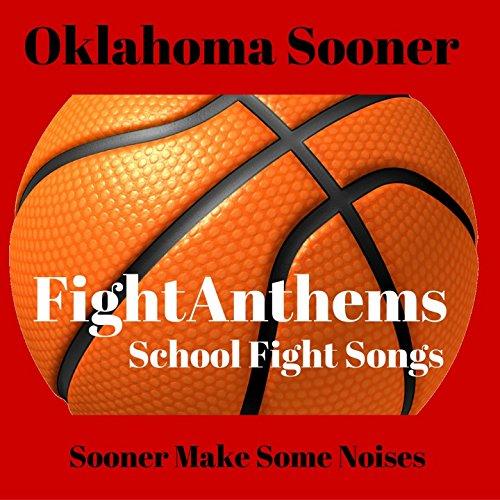 Boomer Sooner (Oklahoma Sooners Fight Song)