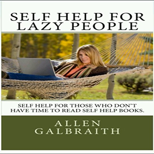 Self Help for Lazy People audiobook cover art