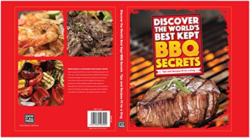 Kool Grill Recipe Book - Discover The World's Best BBQ Secrets, Tips and Recipes Fit For a King