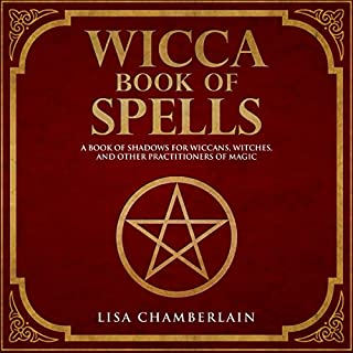 Wicca Book of Spells     A Book of Shadows for Wiccans, Witches, and Other Practitioners of Magic              By:                                                                                                                                 Lisa Chamberlain                               Narrated by:                                                                                                                                 Kris Keppeler                      Length: 1 hr and 59 mins     39 ratings     Overall 4.4