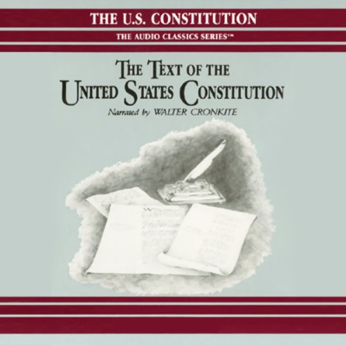 The Text of the United States Constitution audiobook cover art