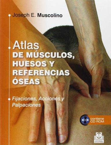 Atlas de músculos, huesos y referencias óseas (Libro + CD) (Color) (Medicina)