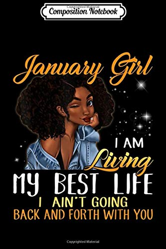 Composition Notebook: January Girl I'm Living My Best Life  Journal/Notebook Blank Lined Ruled 6x9 100 Pages