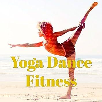 Yoga Dance Fitness – Lounge Dynamic Yoga Workout & Pilates Songs