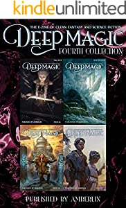 Deep Magic - Fourth Collection (Deep Magic collections)