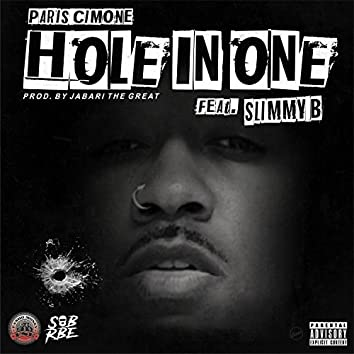 Hole in One (feat. Slimmy B)