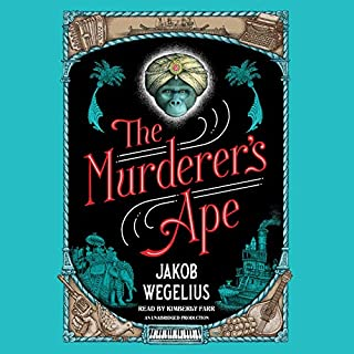 The Murderer's Ape                   De :                                                                                                                                 Jakob Wegelius                               Lu par :                                                                                                                                 Kimberly Farr                      Durée : 13 h et 46 min     Pas de notations     Global 0,0