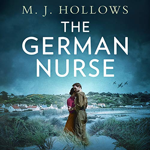 The German Nurse Audiobook By M.J. Hollows cover art