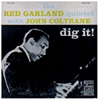 Dig It! by Red Garland (1991-07-01)